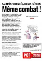TRACT - Retraites : salariés, retraités jeunes, séniors MÊME COMBAT !