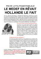 Tract : Fin de la politique familiale. Le MEDEF en rêvait. Hollande le fait.